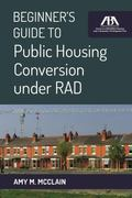 Beginner's Guide to Public Housing under RAD