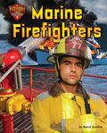Marine Firefighters (Fire Fight! the Bravest)