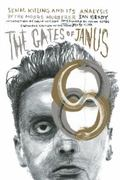 Gates of Janus : An Analysis of Serial Murder by England's Most Hated Criminal