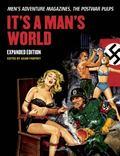 It's a Man's World : Men's Adventure Magazines, the Postwar Pulps