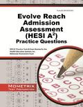 Evolve Reach Admission Assessment (HESI A2) Practice Questions : HESI A2 Practice Tests and ...
