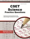 CSET Science Practice Questions : CSET Practice Tests and Exam Review for the California Sub...