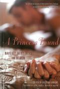 Princess Bound : Naughty Fairy Tales for Women