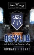 Waking Dream: Devlin : Book I of the Transformation Trilogy