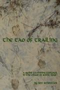 Tao of Trailing : A Guide to Finding Contour in the Chaos of Scent Dogs