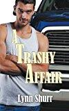A Trashy Affair