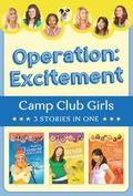Operation: Excitement! : 3 Stories In 1