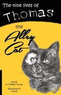 Nine Lives of Thomas the Alley Cat