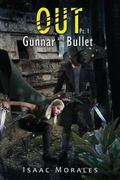 Out : Gunnar and Bullet Pt. 1