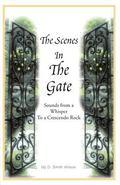 Scenes in the Gate