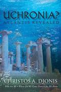 Uchronia : Atlantis Revealed