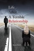 Life after a Terrible Relationship