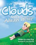 Clouds Aren't Always White