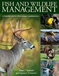 Fish and Wildlife Management : A Handbook for Mississippi Landowners