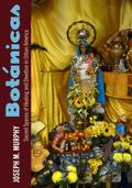 Bot�nicas : Sacred Spaces of Healing and Devotion in Urban America