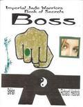 Boss - Imperial Jade Warrior's Book of Secrets