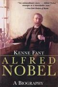 Alfred Nobel : A Biography