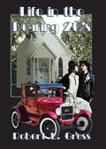 Life in the Roaring 20's