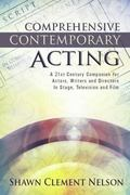 Comprehensive Contemporary Acting