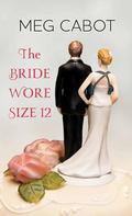 Bride Wore Size 12