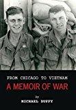 From Chicago to Vietnam: A Memoir of War