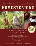 Homesteading : A Backyard Guide to Growing Your Own Food, Canning, Keeping Chickens, Generat...