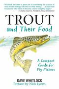 Trout and Their Food : A Compact Guide for Fly Fishers