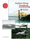 Airplane Flying Handbook : Faa-H-8083-3a