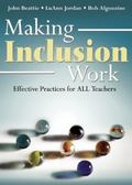 Making Inclusion Work : Effective Practices for All Teachers
