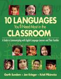 10 Languages You'll Need Most in the Classroom : A Guide to Communicating with English Langu...