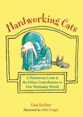 Hardworking Cats : 100 Professions for Proactive Pussycats