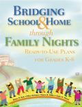 Bridging School and Home Through Family Nights : Ready-To-Use Plans for Grades K-8
