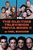 The Old-Time Television Trivia Book II