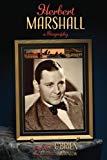 Herbert Marshall: A Biography