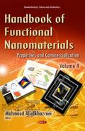 Handbook of Functional Nanomaterials Vol. 4 : Properties and Commercialization
