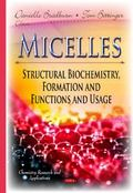 Micelles : Structural Biochemistry, Formation and Functions and Usage