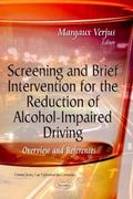 Screening and Brief Intervention for the Reduction of Alcohol-Impaired Driving : Overview an...