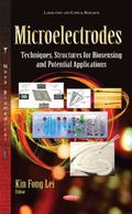 Microelectrodes : Techniques, Structures for Biosensing and Potential Applications
