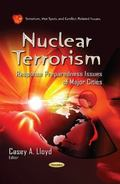 Nuclear Terrorism : Response Preparedness Issues of Major Cities