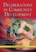 Deliberations in Community Development : Balancing on the Edge