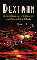 Dextran : Chemical Structure, Applications and Potential Side Effects