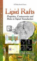 Lipid Rafts : Properties, Controversies and Roles in Signal Transduction
