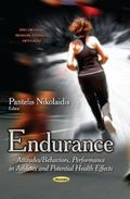 Endurance : Attitudes/Behaviors, Performance in Athletes and Potential Health Effects