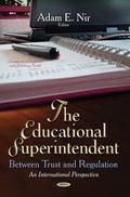 Educational Superintendent : Between Trust and Regulation -- an International Perspective