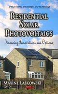 Residential Solar Photovoltaics : Financing Innovations and Options