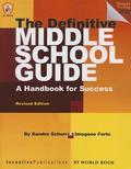 Definitive Middle School Guide : A Handbook for Success