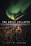 The Great Collapse: Survivors of the Pulse (Volume 1)