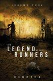 The Legend of the Runners