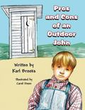 Pros and Cons of an Outdoor John
