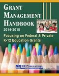 Grant Management Handbook Federal and Private K-12 Education Grants 2014-15 : - Federal and ...